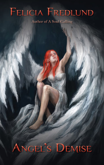 Cover image for Angels Demise by Felicia Fredlund