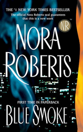 Cover image of Blue Smoke By Nora Roberts