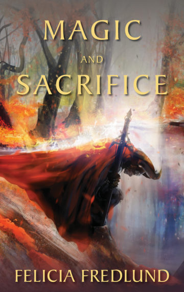 Cover image for Magic and Sacrifice by Felicia Fredlund